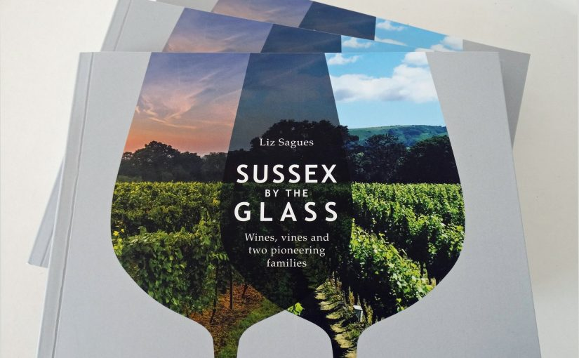 Sussex by the glass – Liz Sagues Wine Book